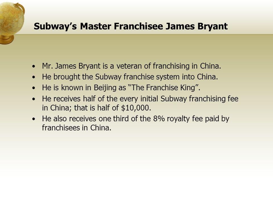 Subway's Master Franchisee James Bryant