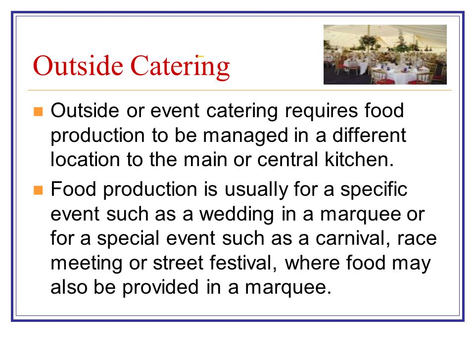 Outside Catering.