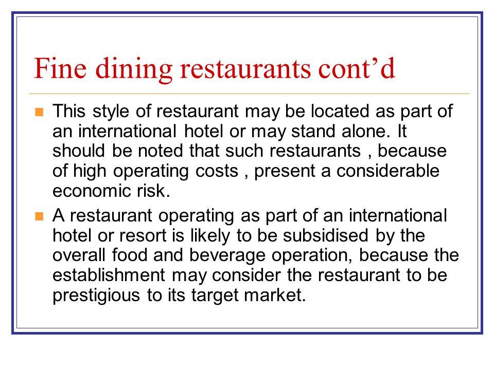 Fine dining restaurants cont'd