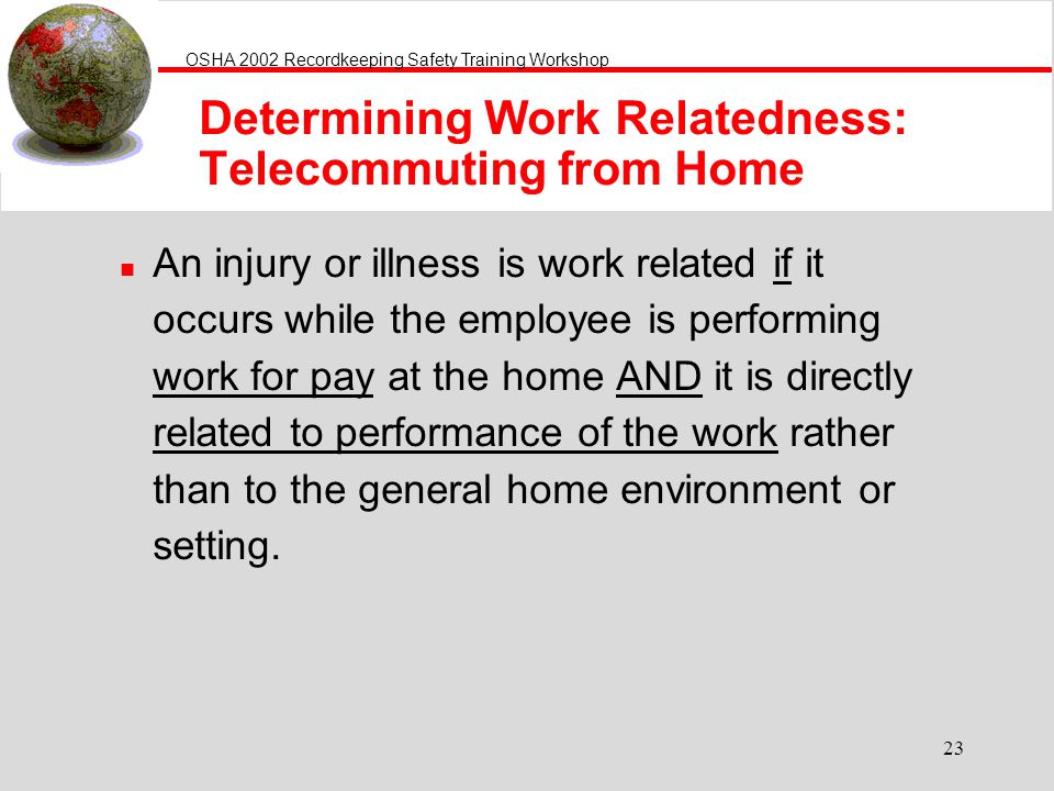 Determining Work Relatedness: Telecommuting from Home
