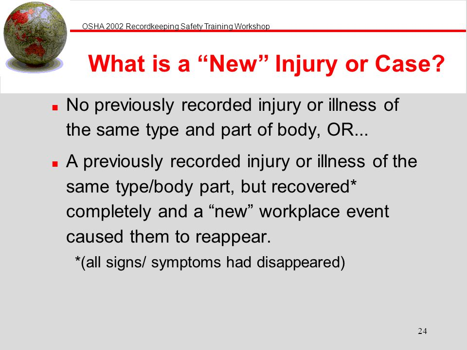 What is a New Injury or Case