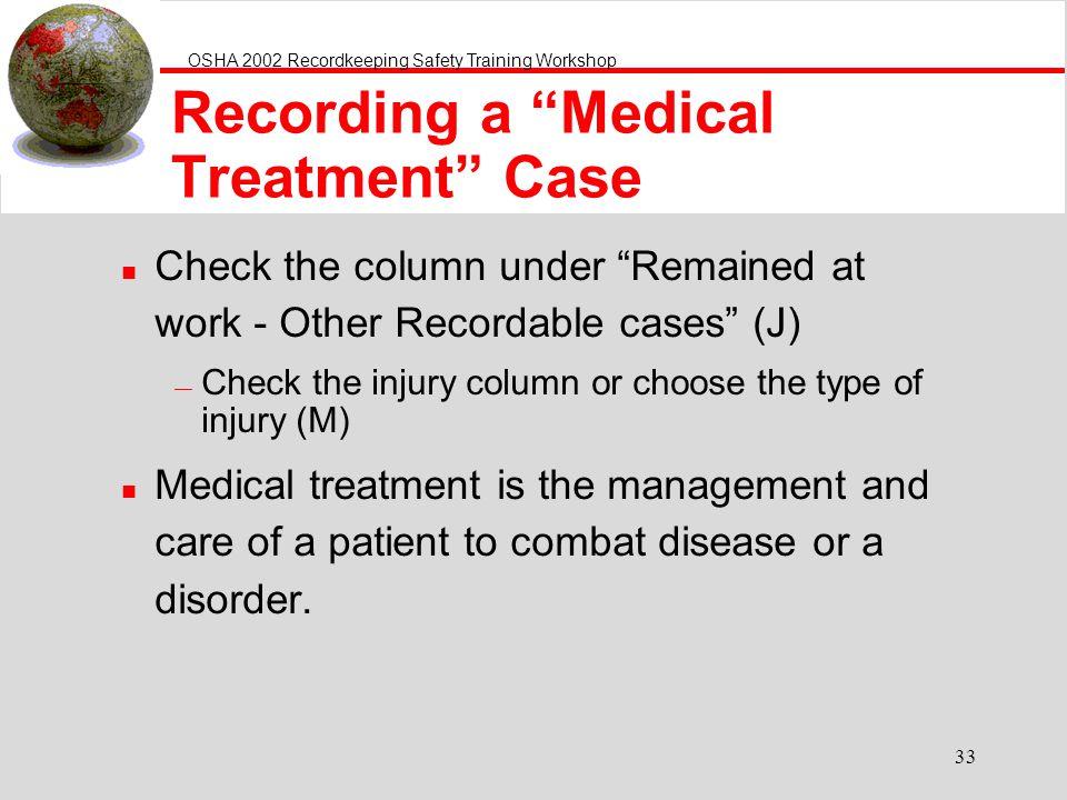 Recording a Medical Treatment Case