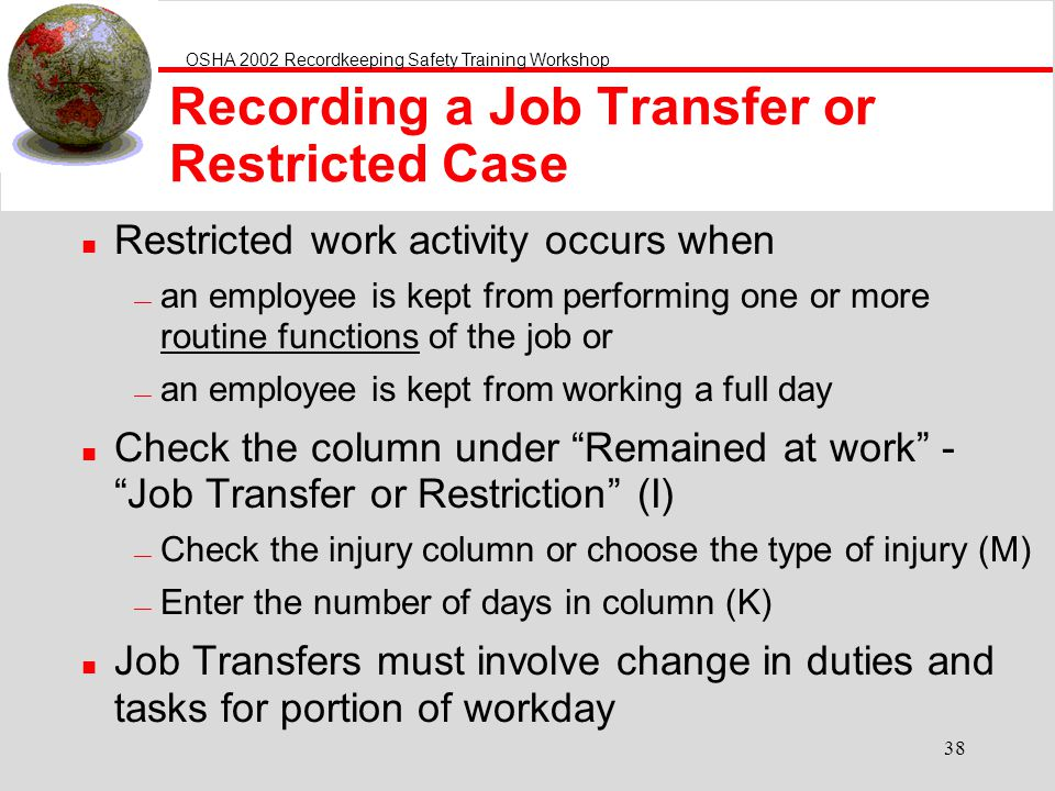 Recording a Job Transfer or Restricted Case