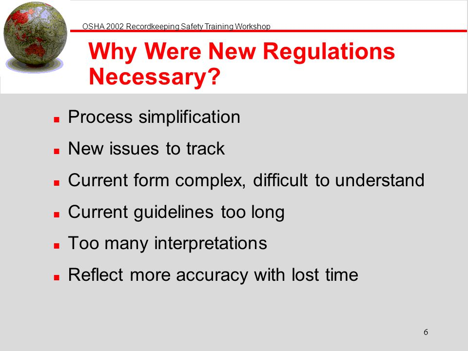 Why Were New Regulations Necessary