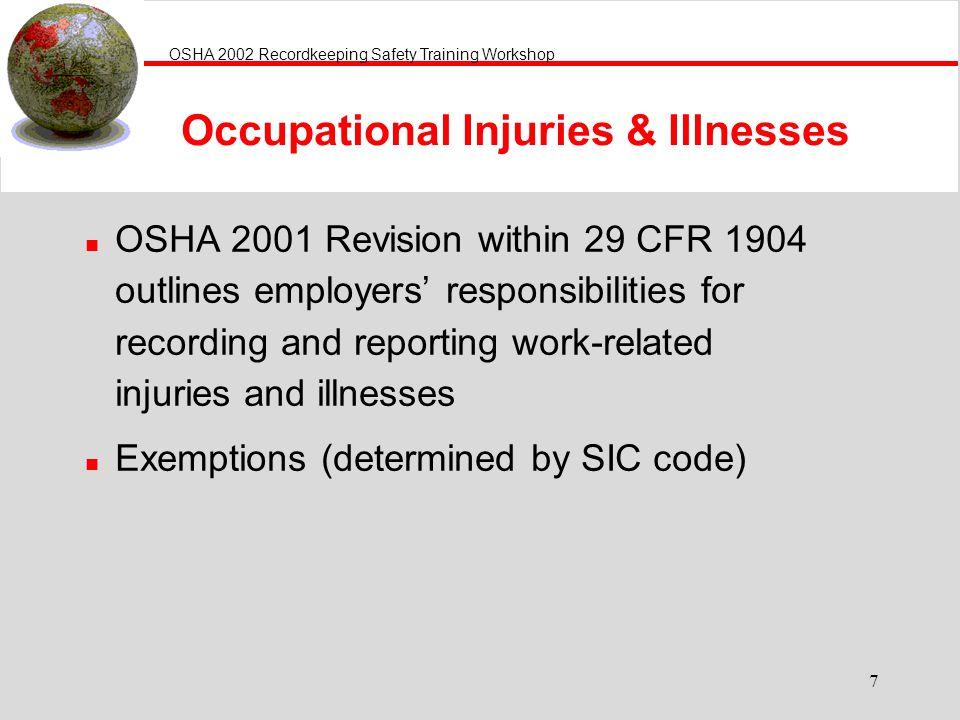 Occupational Injuries & Illnesses