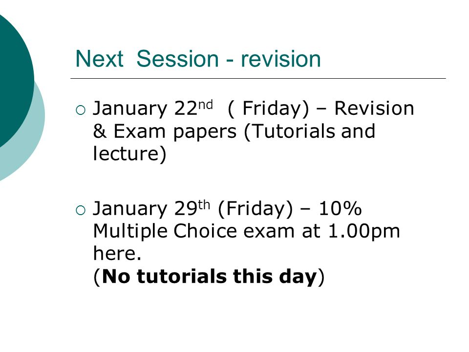 Next Session - revision