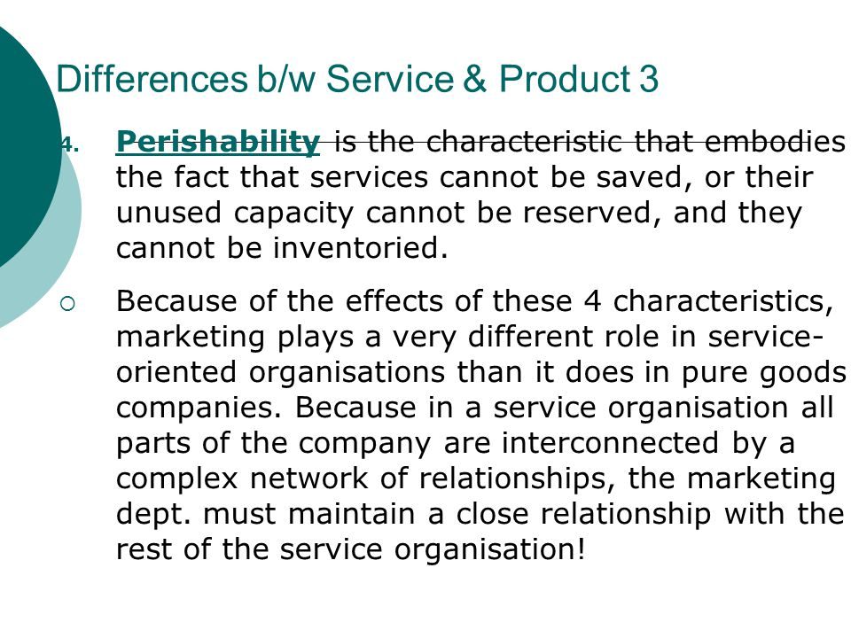 Differences b/w Service & Product 3