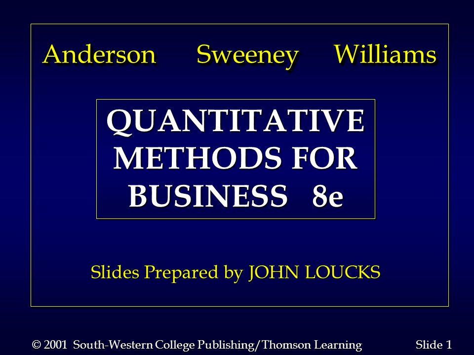 QUANTITATIVE METHODS FOR BUSINESS 8e