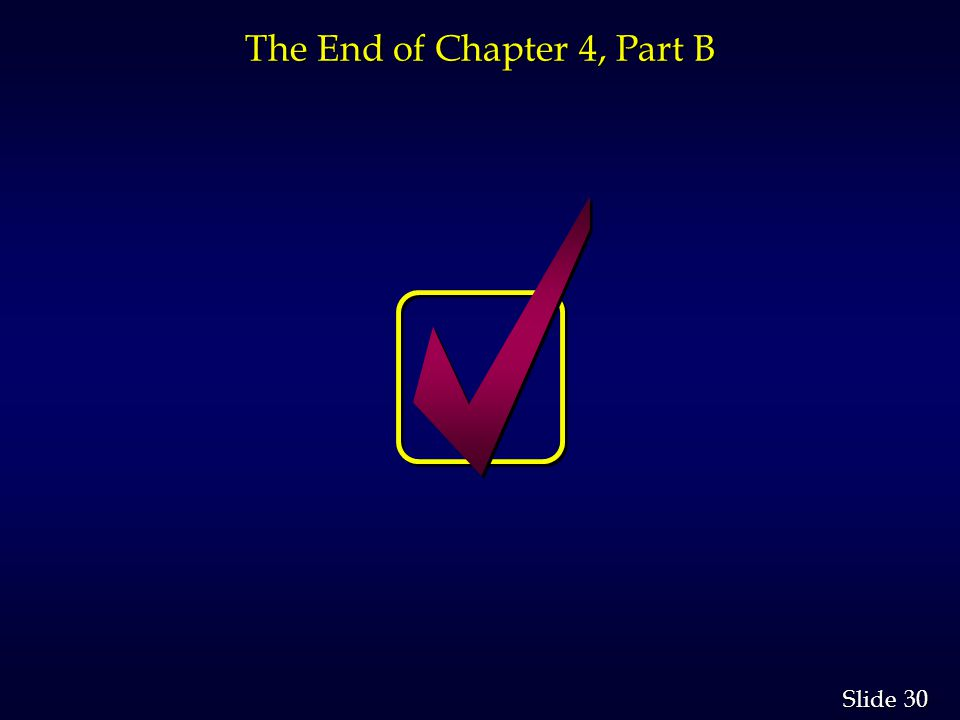 The End of Chapter 4, Part B