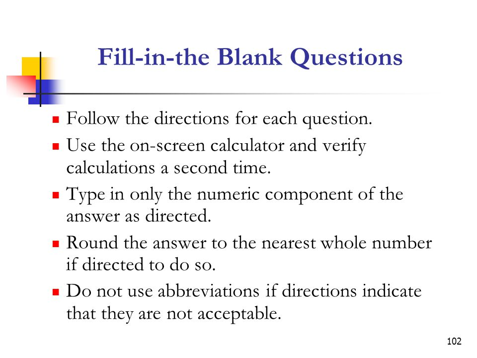 Fill-in-the Blank Questions