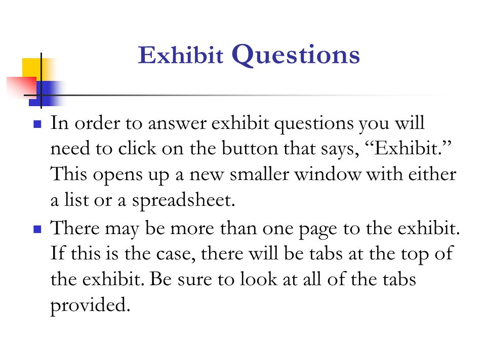 Exhibit Questions