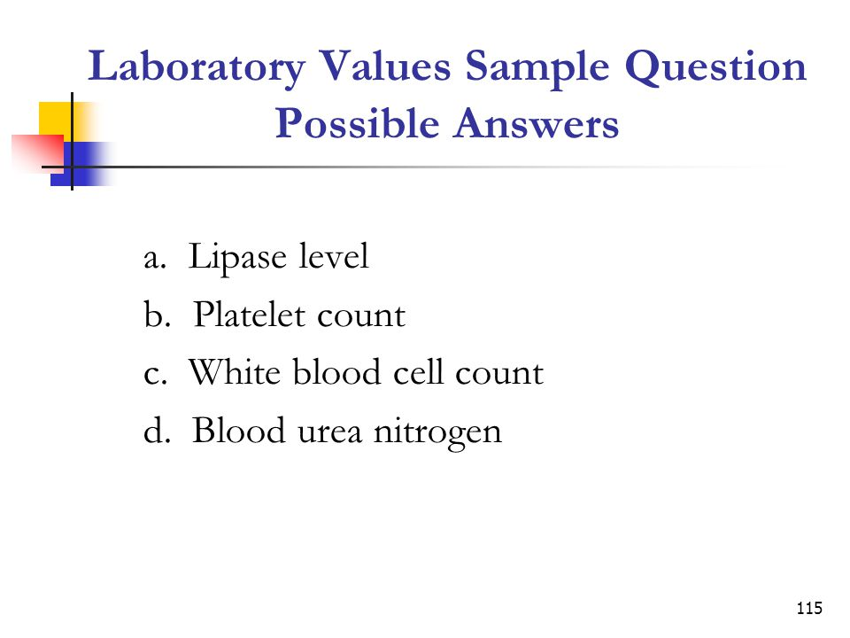 Laboratory Values Sample Question Possible Answers