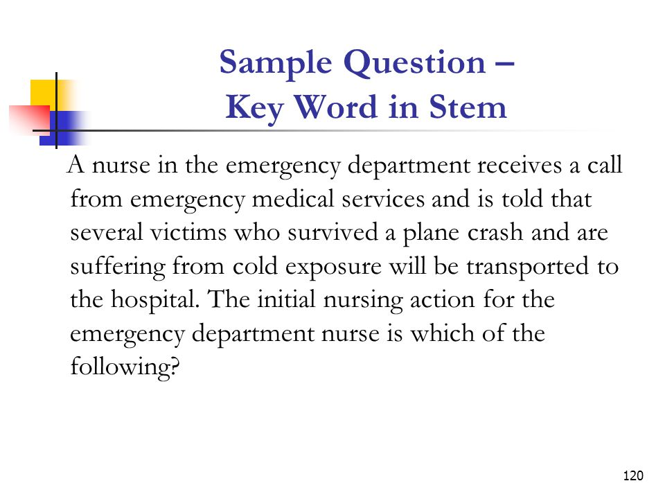 Sample Question – Key Word in Stem