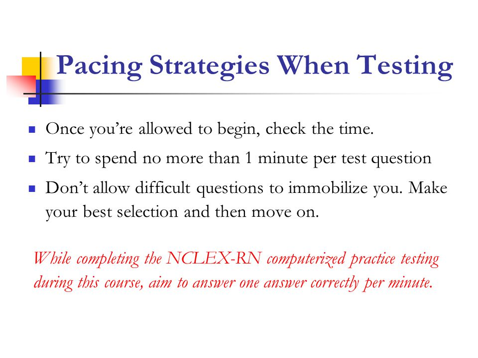 Pacing Strategies When Testing