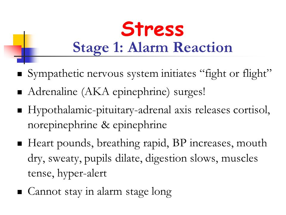 Stress Stage 1: Alarm Reaction