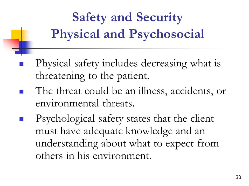Safety and Security Physical and Psychosocial