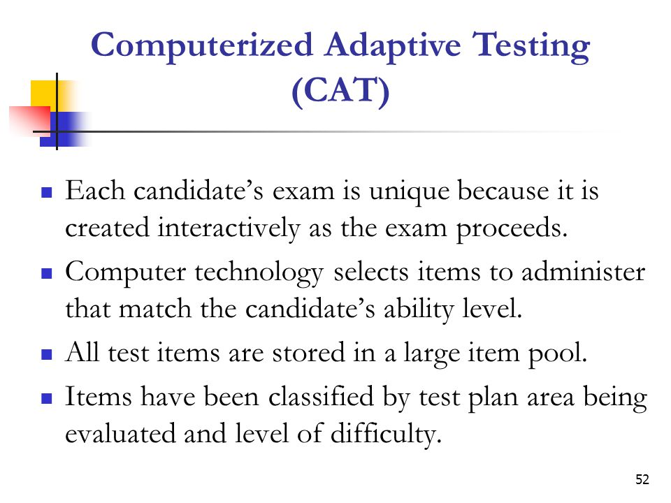 Computerized Adaptive Testing (CAT)