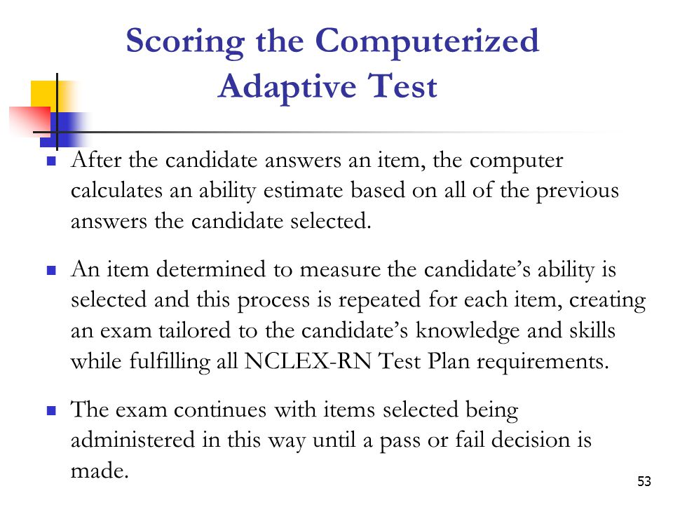 Scoring the Computerized Adaptive Test