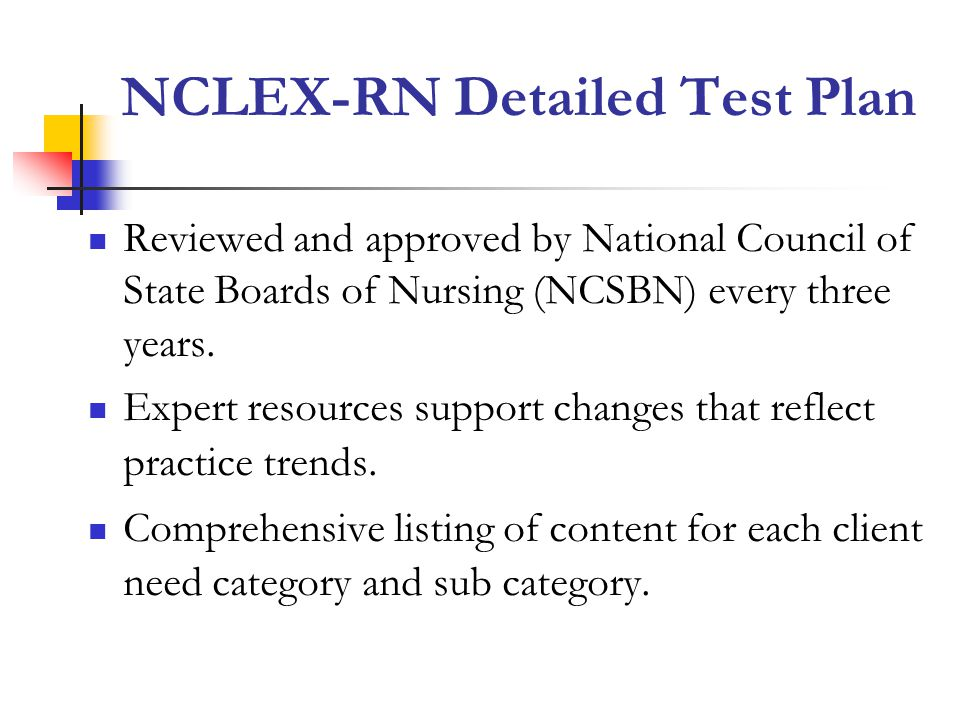 NCLEX-RN Detailed Test Plan