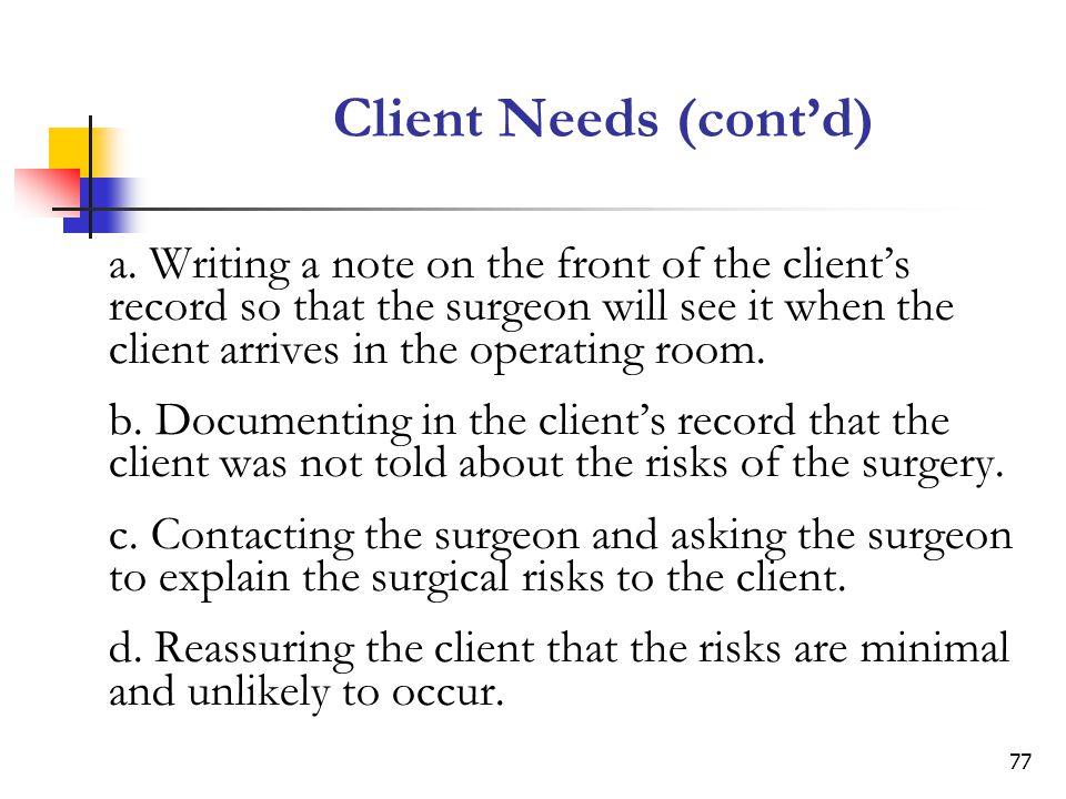Client Needs (cont'd)