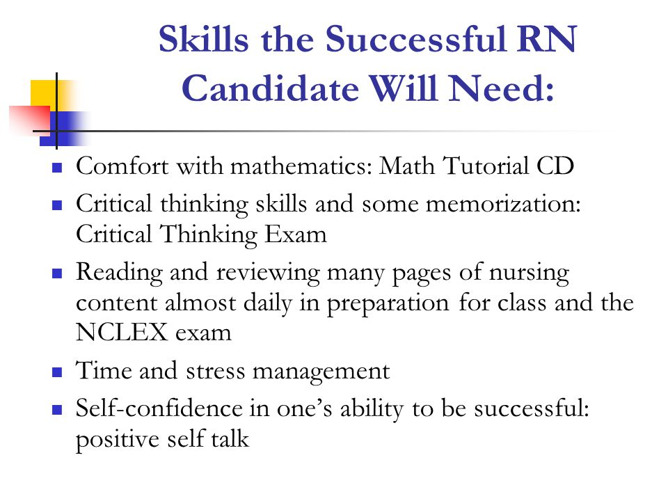 Skills the Successful RN Candidate Will Need: