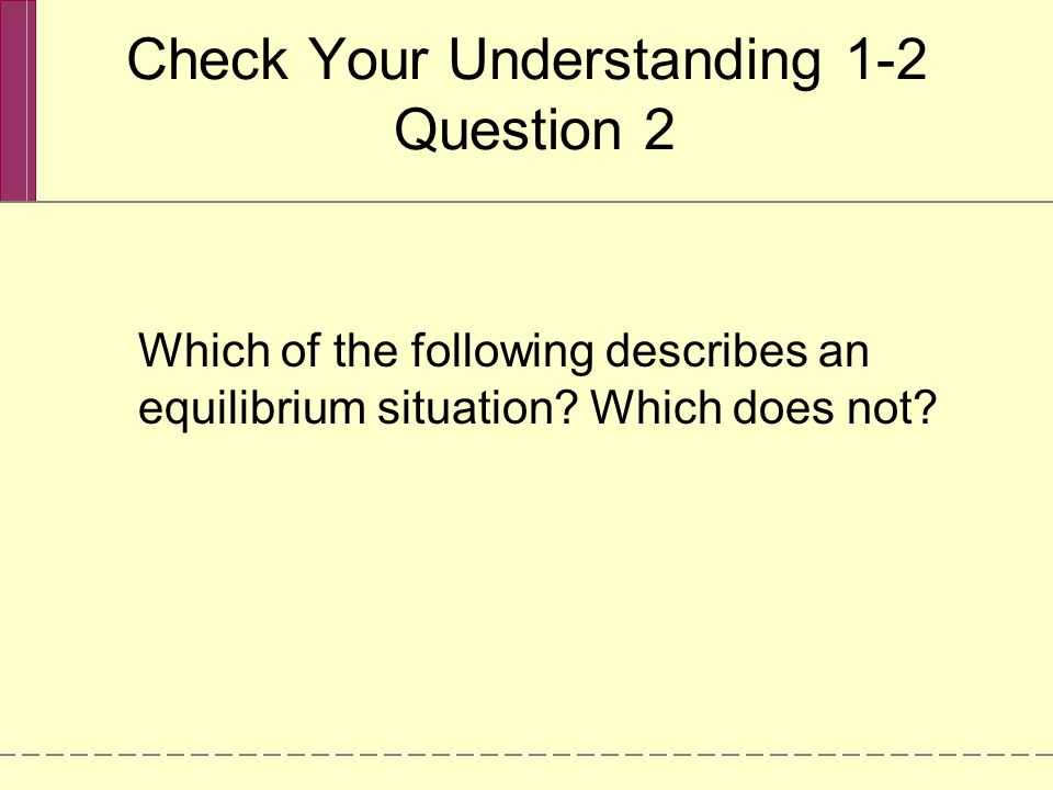 Check Your Understanding 1-2 Question 2