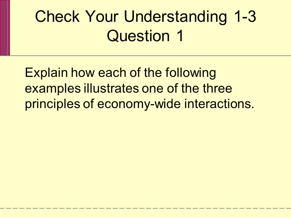 Check Your Understanding 1-3 Question 1