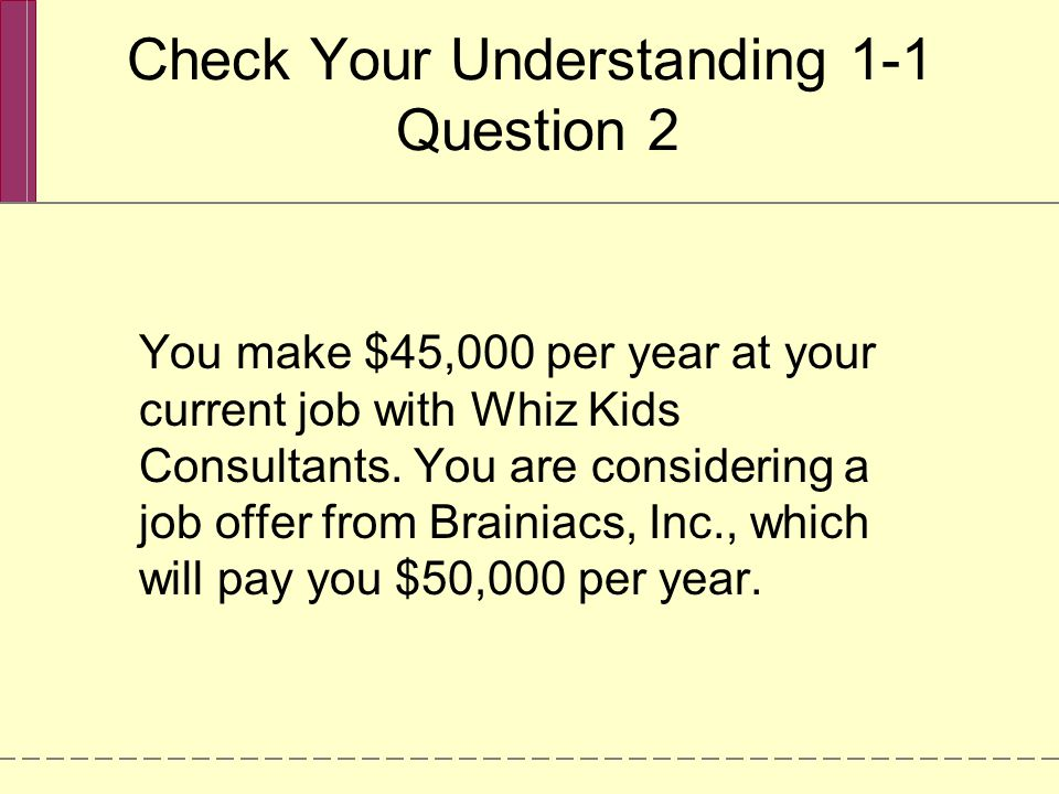 Check Your Understanding 1-1 Question 2