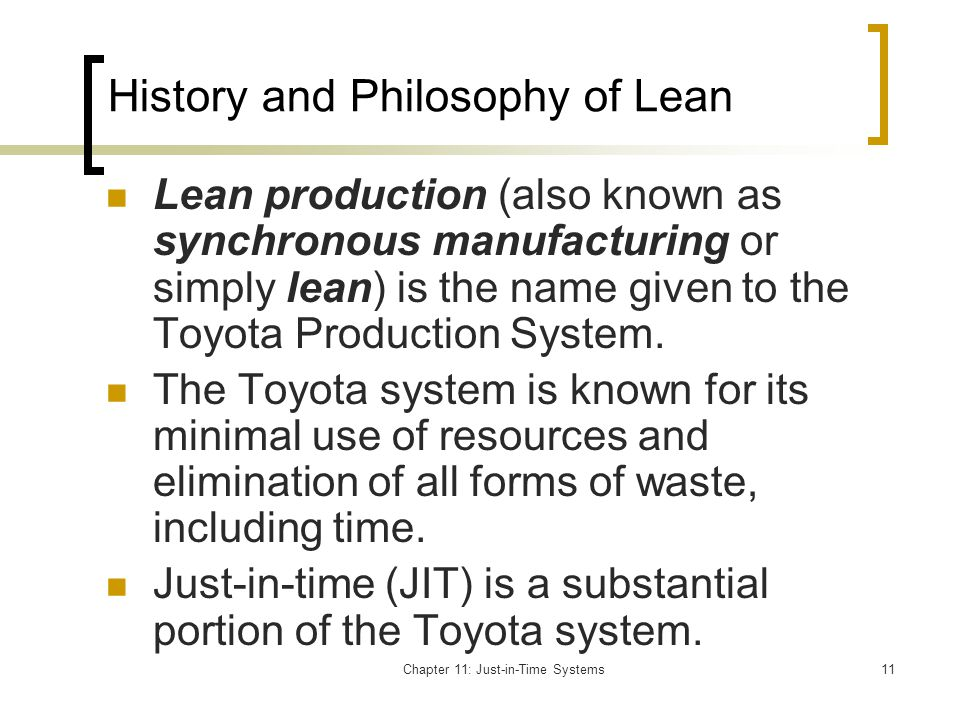 History and Philosophy of Lean