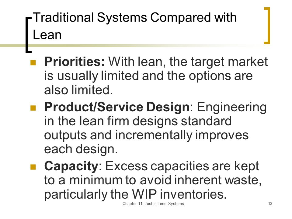 Traditional Systems Compared with Lean