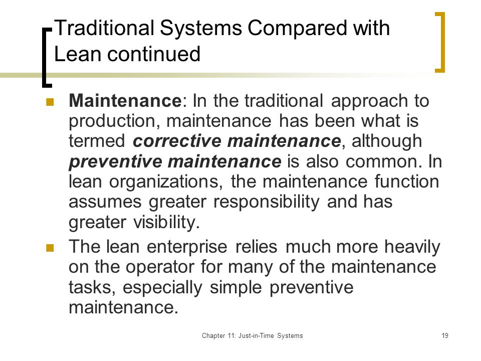Traditional Systems Compared with Lean continued