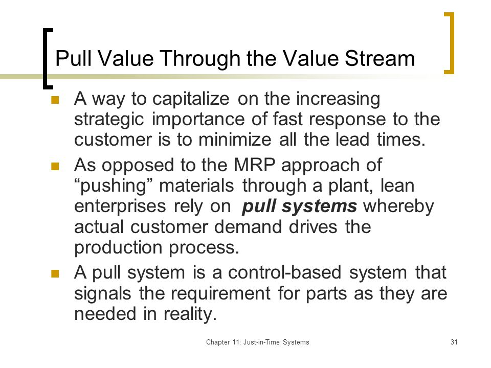 Pull Value Through the Value Stream