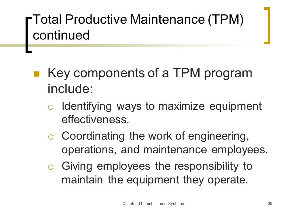 Total Productive Maintenance (TPM) continued