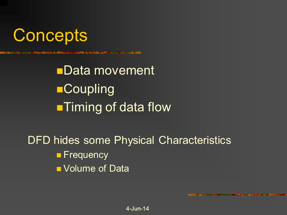Concepts Data movement Coupling Timing of data flow