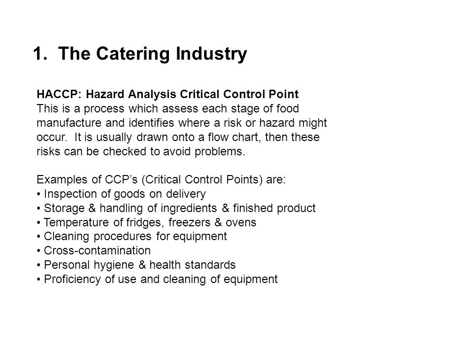 1. The Catering Industry HACCP: Hazard Analysis Critical Control Point