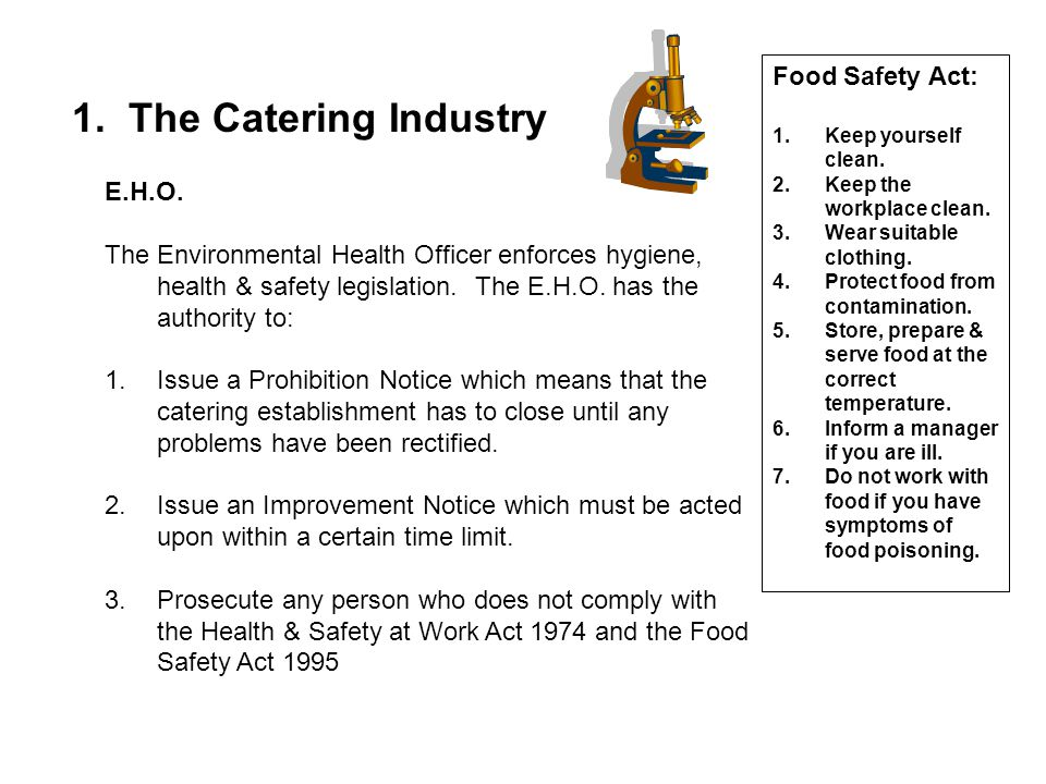 1. The Catering Industry Food Safety Act: E.H.O.