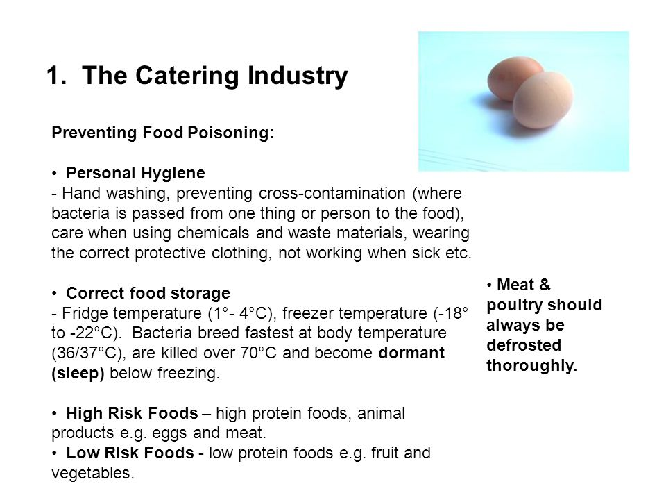 1. The Catering Industry Preventing Food Poisoning: Personal Hygiene