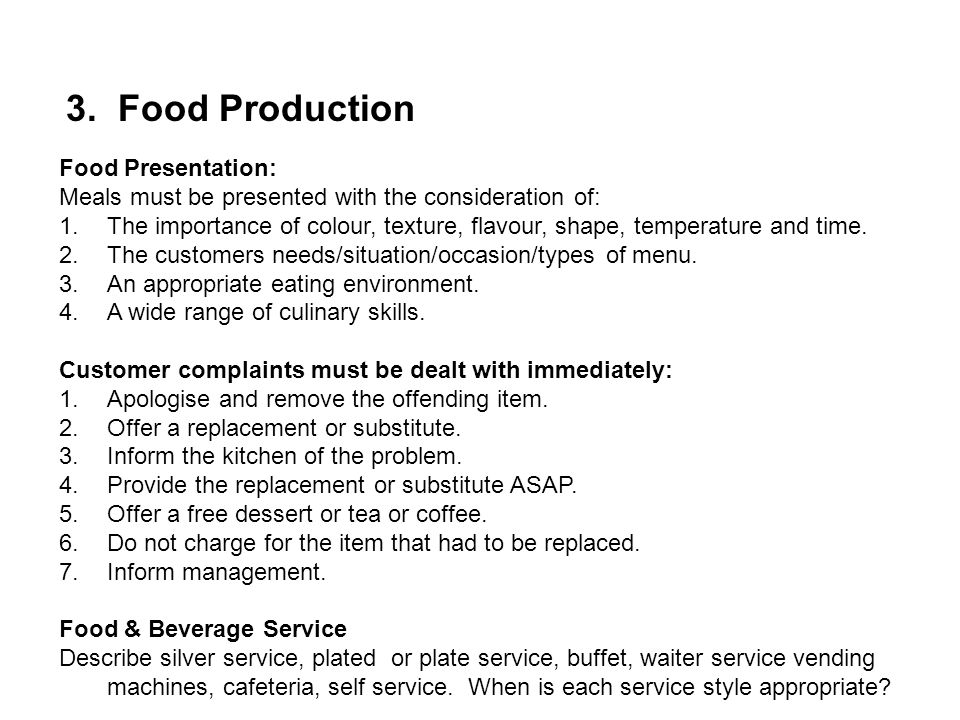 3. Food Production Food Presentation: