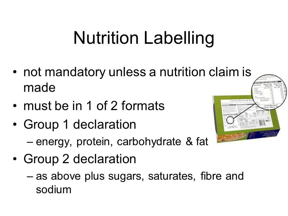 Nutrition Labelling not mandatory unless a nutrition claim is made