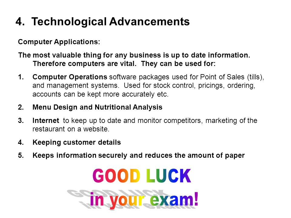 GOOD LUCK in your exam! 4. Technological Advancements