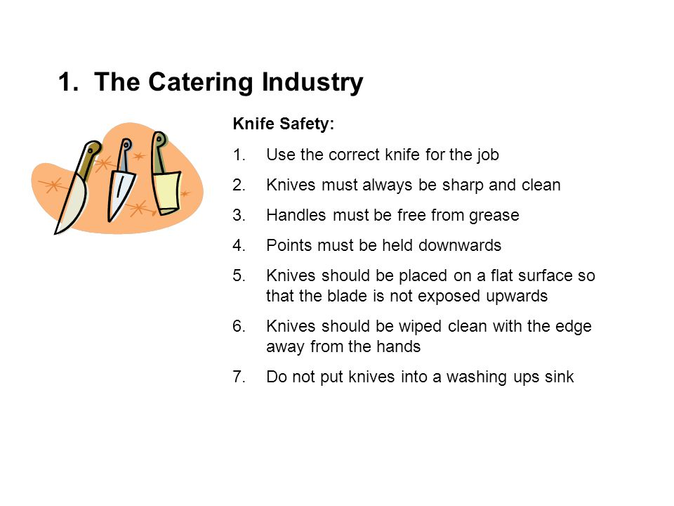 1. The Catering Industry Knife Safety: