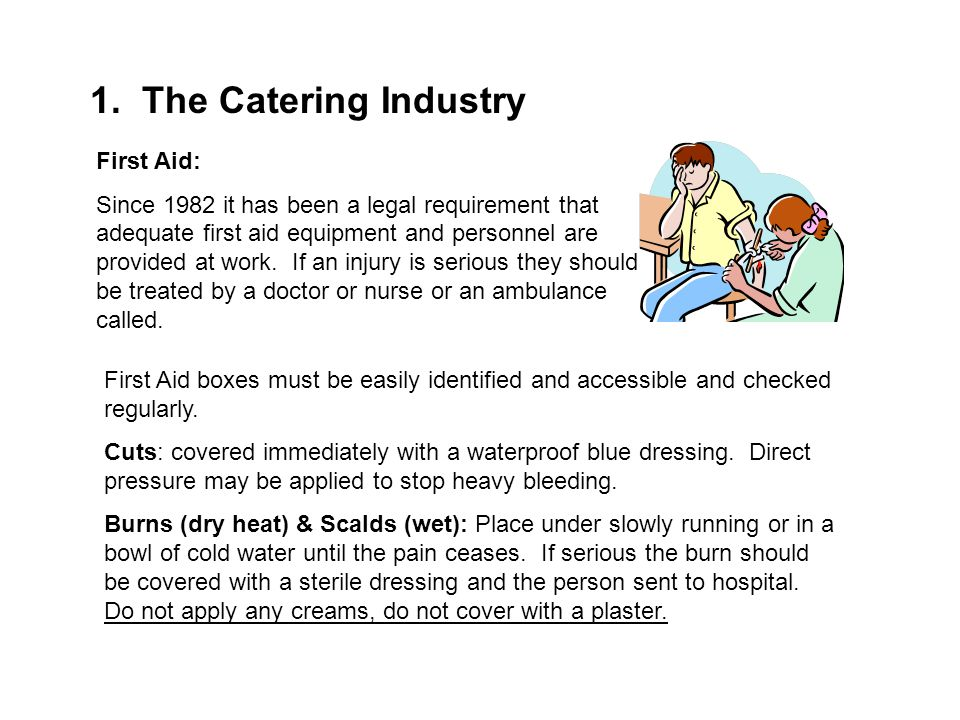 1. The Catering Industry First Aid: