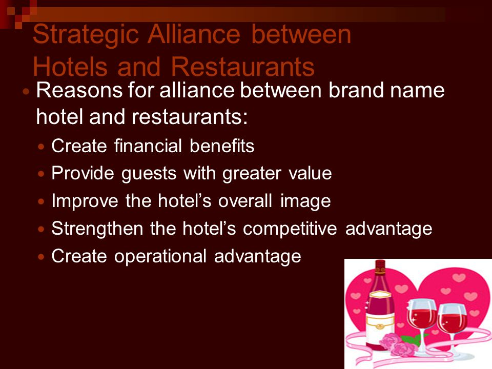 Strategic Alliance between Hotels and Restaurants