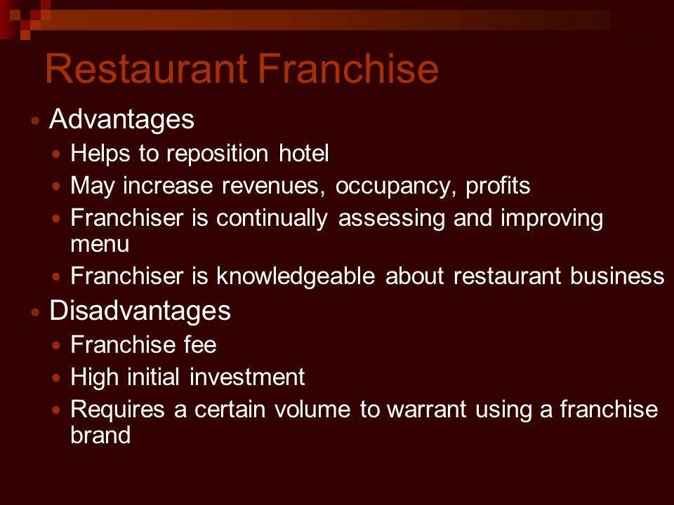 Restaurant Franchise Advantages Disadvantages