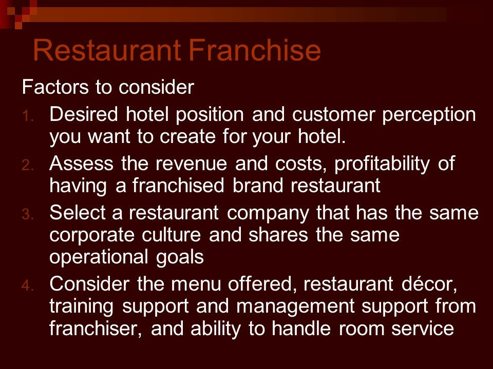 Restaurant Franchise Factors to consider