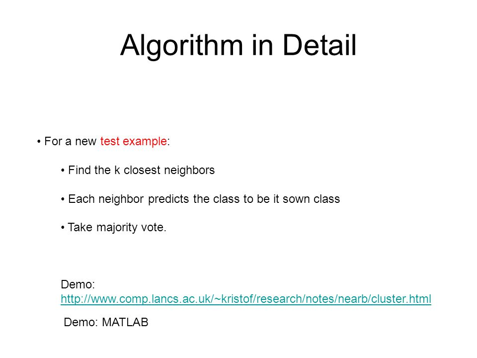 Algorithm in Detail For a new test example: