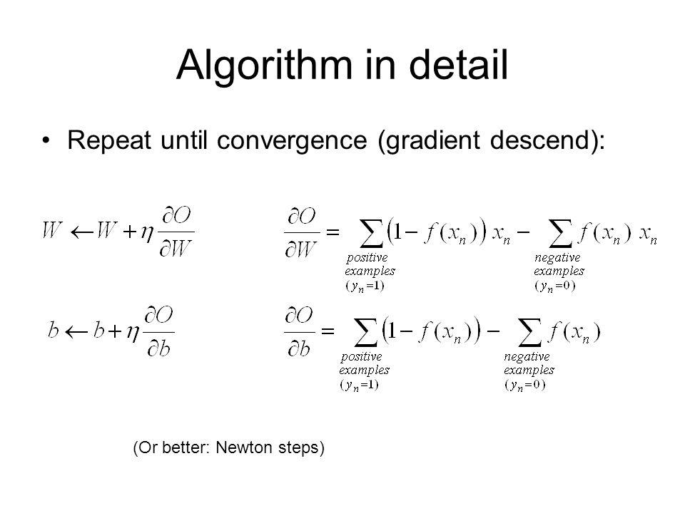 Algorithm in detail Repeat until convergence (gradient descend):
