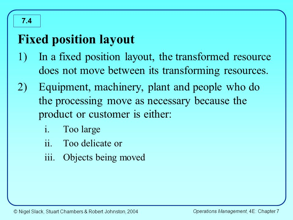 Fixed position layout In a fixed position layout, the transformed resource does not move between its transforming resources.