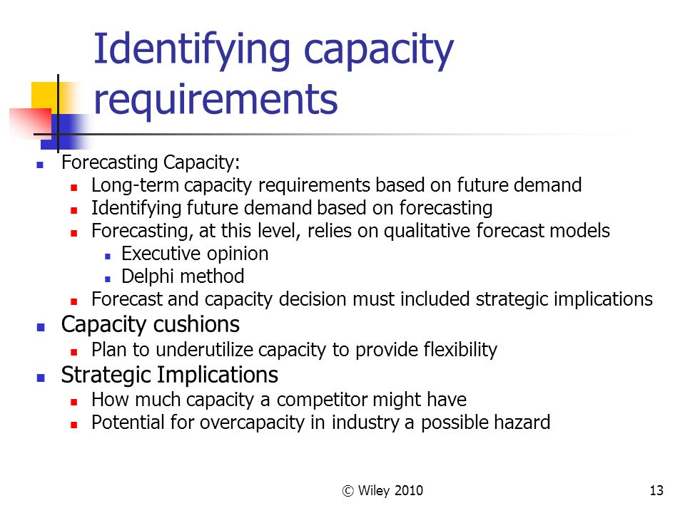 Identifying capacity requirements