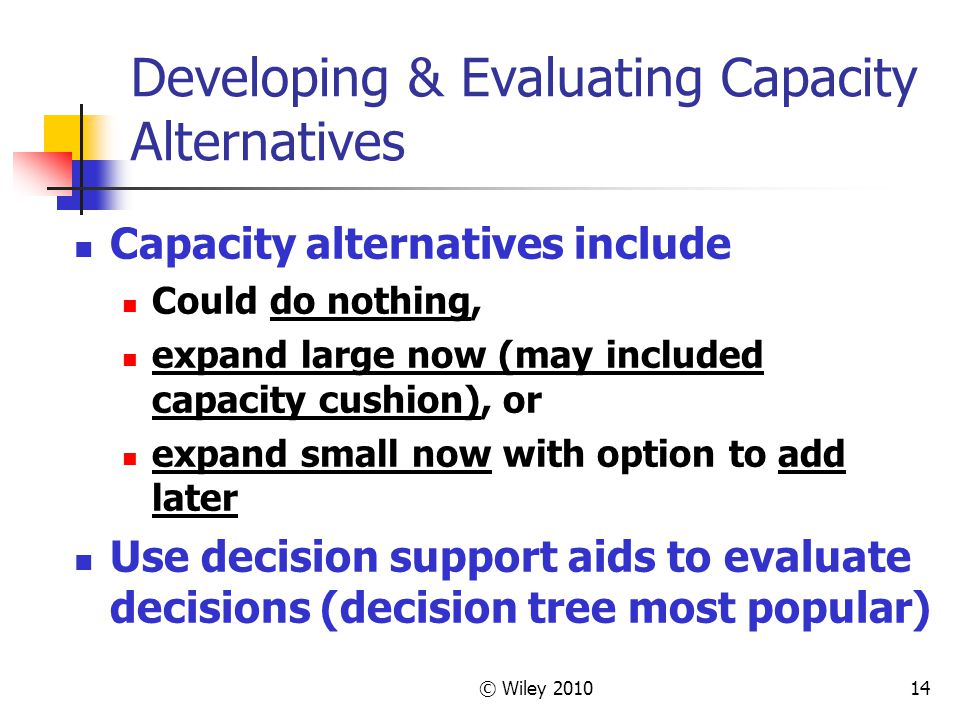 Developing & Evaluating Capacity Alternatives
